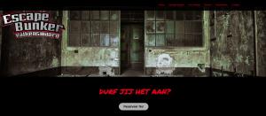 Teste sur le site: «Nous vous faisons retourner vers une période noire dans notre histoire: la seconde guerre mondiale. Le 10 mai 1940, les Allemands envahissent les Pays-Bas. Il s'ensuivit une occupation de 5 ans. Qu'est-ce que vous faites ? Optez-vous pour la clandestinité comme Anne Frank, ou pour la lutte contre l'occupant ? Les deux escape rooms « la cachette » et « le maquis » sont imprévisibles, une véritable épreuve. Quel que soit votre choix, vous vous heurterez à des murs proverbiaux, sous forme de devinettes, de codes, d'énigmes, et de la recherche d'objets. Soyez alertes, car vous ne savez pas quel sera le pas suivant des Allemands… »